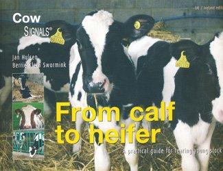 Souvent acheté avec Le chaulage des grandes cultures et prairies, le From calf to heifer