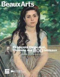 Dernières parutions sur Musées, Francois Depeaux, l'homme aux 600 tableaux. Musée des Beaux-Arts de Rouen