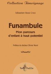 Dernières parutions dans Témoignage, Funambule https://fr.calameo.com/read/005370624e5ffd8627086