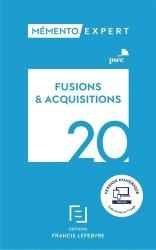 Dernières parutions dans Mémento pratique, Fusions et acquisitions. Edition 2020