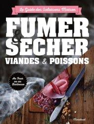 Nouvelle édition Fumer sécher viandes & poissons
