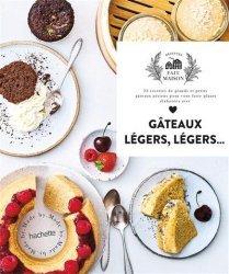 Nouvelle édition Gâteaux légers, légers...
