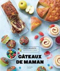 Dernières parutions dans Fait maison, Gâteaux de maman