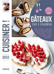 Dernières parutions dans Cuisiner !, Gâteaux d'hier et d'aujourd'hui. Plus de 70 recettes, avec des pas à pas