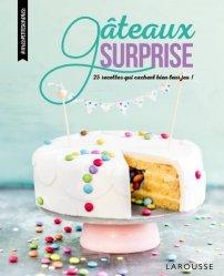 Dernières parutions dans Mes petites envies, Gâteaux surprise. 25 recettes qui cachent bien leur jeu !