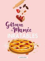 Dernières parutions dans Inratables!, Gâteaux de mamie inratables