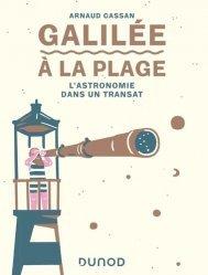 Dernières parutions sur Astronomie, Galilée à la plage