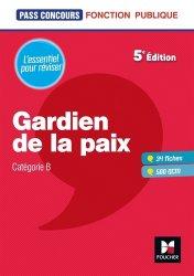 Dernières parutions dans Pass'Concours, Gardien de la paix. 5e édition