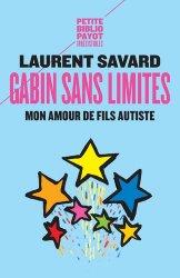 Dernières parutions dans Petite Bibliothèque Payot, Gabin sans limites. Mon amour de fils autiste