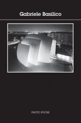 Dernières parutions dans Photo poche, Gabriele Basilico