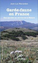Dernières parutions sur Protection des espèces, Garde-faune en France
