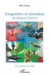 Dernières parutions sur Sculpteurs, Gargouilles et chérubins de Robert Garcet