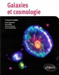 Souvent acheté avec Démystification de la pratique occlusale, le Galaxies et cosmologie
