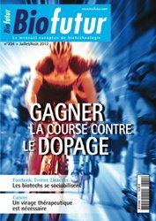 Dernières parutions dans Biofutur, Gagner la course contre le dopage