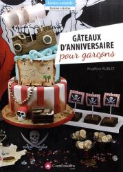 Dernières parutions dans Cuisine créative, Gâteaux d'anniversaire pour garçons