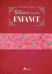 Dernières parutions dans Mon cahier de recettes, Gâteaux de notre enfance https://fr.calameo.com/read/004967773b9b649212fd0
