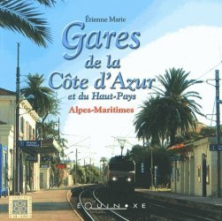 Dernières parutions dans Carrés de Provence, Gares de la Côte d'Azur et du Haut-Pays : Alpes-Maritimes