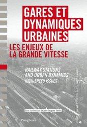 Dernières parutions dans La ville en train de se faire, Gares et dynamiques urbaines