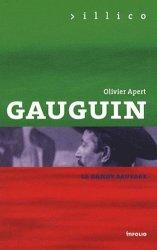 Dernières parutions dans Illico, Gauguin. Le Dandy savage
