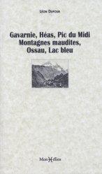 Dernières parutions sur Histoire des plantes et de la botanique, Gavarnie, Héas, Pic du Midi, Montagnes maudites, Ossau, Lac bleu