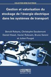 Gestion et valorisation du stockage de l'énergie électrique dans les systèmes de transport