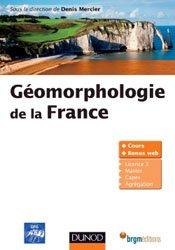 Dernières parutions sur Géomorphologie, Géomorphologie de la France