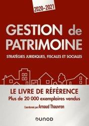 Dernières parutions sur Droit des biens, Gestion de patrimoine. Stratégies juridiques, fiscales et sociales, Edition 2020-2021