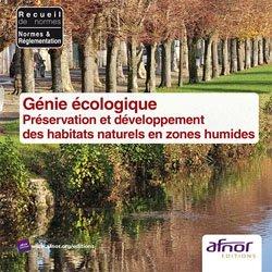 Dernières parutions dans Recueils de normes, Génie écologique