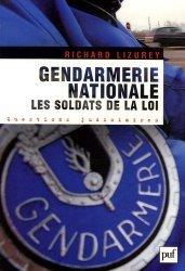 Dernières parutions dans Questions judiciaires, Gendarmerie nationale : Les soldats de la loi