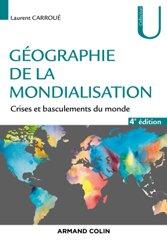 Dernières parutions sur Géographie mondiale, Géographie de la mondialisation