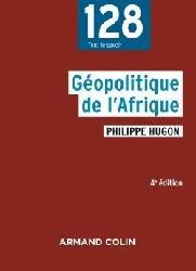Dernières parutions dans 128, Géopolitique de l'Afrique