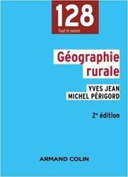 Dernières parutions dans 128, Géographie rurale - 2e éd. - La ruralité en France