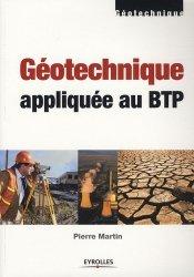 Dernières parutions sur Géotechnique, Géotechnique appliquée au BTP