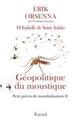 Dernières parutions sur Médecine tropicale, Géopolitique du moustique