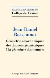 Dernières parutions dans Leçons inaugurales du Collège de France, Géométrie algorithmique