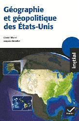 Dernières parutions sur Amériques, Géographie et géopolitique des Etats-Unis