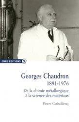 Dernières parutions dans Alpha, Georges Chaudron 1891-1976