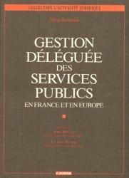 Dernières parutions dans L'actualité juridique, GESTION DELEGUEE DES SERVICES PUBLICS. En France et en Europe
