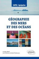 Dernières parutions dans Capes / Agrégation, Géographie des mers et des océans