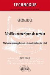 Dernières parutions sur Dictionnaires et techniques de la géographie, Géomatique - Modèles numériques de terrain