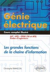 Génie électrique - Cours complet illustré - Les grandes fonctions de la chaîne d'information - IUT, BTS, CPGE (TSI et ATS), écoles d'ingénieurs