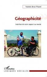 Dernières parutions dans Logiques sociales, Géographicité. Interface de notre rapport au monde