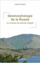 Dernières parutions sur Géomorphologie, Géomorphologie de la Russie