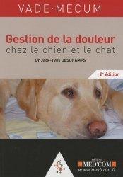 Dernières parutions dans Vade-mecum, Gestion de la douleur chez le chien et le chat https://fr.calameo.com/read/005370624e5ffd8627086