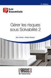 Dernières parutions dans Les essentiels, Gérer les risques sous solvabilité 2. 2e édition