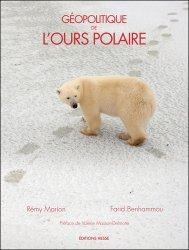Dernières parutions sur Ours, Géopolitique de l'ours polaire