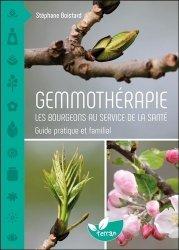 Souvent acheté avec Ma cueillette sauvage, le Gemmothérapie - Les bourgeons au service de la santé - Guide pratique et familial - Santé - Vie pratique
