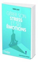 Dernières parutions sur Gestion du stress, Gérer son stress et ses émotions