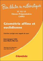 Dernières parutions sur Maths à l'université, Géométrie affine et euclidienne