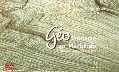 Dernières parutions dans Géotourisme, Géotourisme en Morbihan